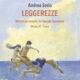 """""""Leggerezze"""" una mostra di Andrea Serio"""